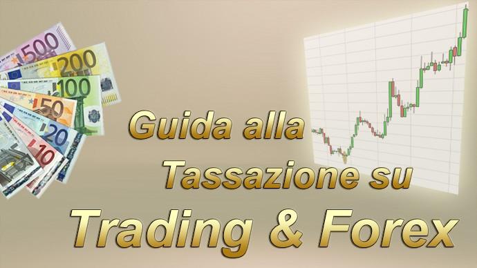 Tasse Forex Trading: a quanto ammontano? come pagarle?